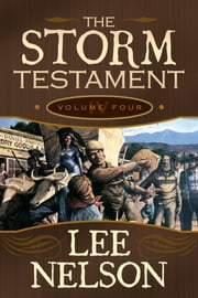 The Storm Testament Volume 4 ebook by Lee Nelson