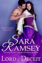 Lord of Deceit ebook by Sara Ramsey