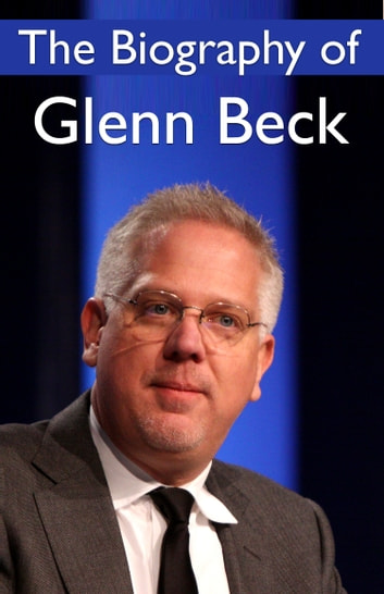 The Biography of Glenn Beck ebook by Stewart Rubenstein