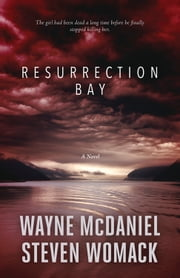 Resurrection Bay ebook by Wayne McDaniel,Steven Womack