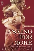 Asking for More ebook by Lilah Pace