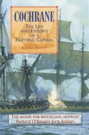 Cochrane: The Fighting Captain ebook by Robert Harvey