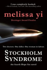 Stockholm Syndrome ebook by Melissa Yi,Melissa Yuan-Innes