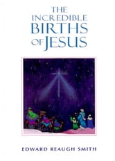 The Incredible Births of Jesus ebook by Rudolf Steiner