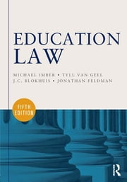 Education Law ebook by Michael Imber,Tyll van Geel,J.C. Blokhuis,Jonathan Feldman