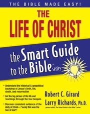 The Life of Christ ebook by Robert Girard