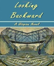 Looking Backwards ebook by Edward Bellamy
