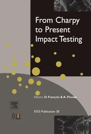 From Charpy to Present Impact Testing ebook by Kobo.Web.Store.Products.Fields.ContributorFieldViewModel
