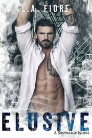 Elusive ebook by L.A. Fiore