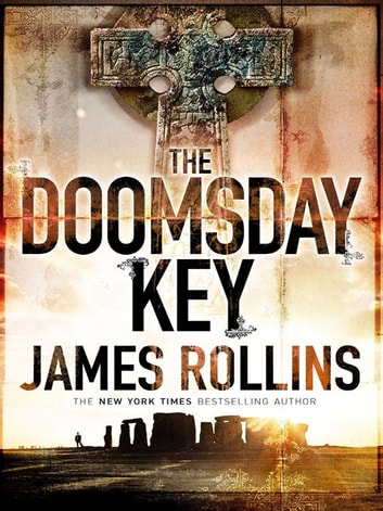 The Doomsday Key ebook by James Rollins