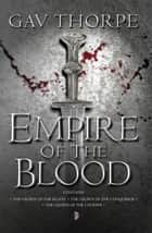 The Empire of the Blood ebook by Gav Thorpe
