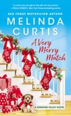 A Very Merry Match - Includes a Bonus Novella ebook by Melinda Curtis