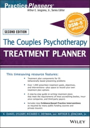 The Couples Psychotherapy Treatment Planner, with DSM-5 Updates ebook by K. Daniel O'Leary,Richard E. Heyman,Arthur E. Jongsma Jr.