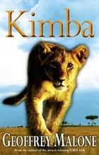 Kimba ebook by Geoffrey Malone