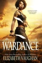 Wardance ebook by Elizabeth Vaughan