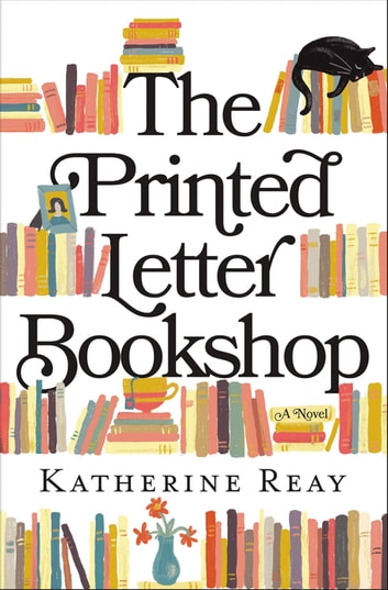 The Printed Letter Bookshop eBook by Katherine Reay