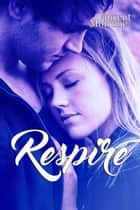 Respire eBook by Mélanie Cottencin, Vincent Morrone