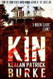 Kin ebook by Kealan Patrick Burke