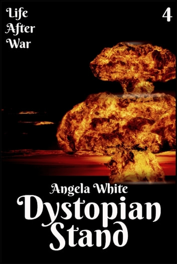 Dystopian Stand Book Four ebook by Angela White