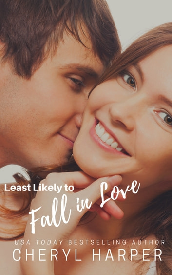 Least Likely to Fall in Love ebook by Cheryl Harper