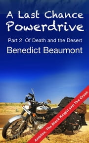 A Last Chance Powerdrive Part 2 Ambliss, The Black Knight and The Crash ebook by Benedict Beaumont