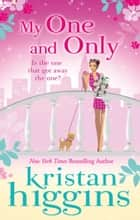 My One and Only (Mills & Boon M&B) ebook by Kristan Higgins