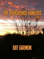 Roughshod Rangers ebook by Ray Garmon
