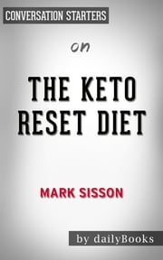 The Keto Reset Diet by Mark Sisson | Conversation Starters ebook by Daily Books