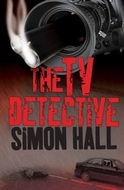 The TV Detective ebook by Simon Hall