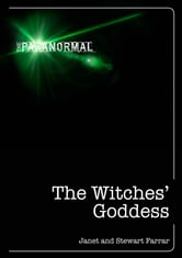 The Witches' Goddess ebook by Janet and Stewart Farrar