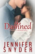 The Damned ebook by Jennifer Snyder