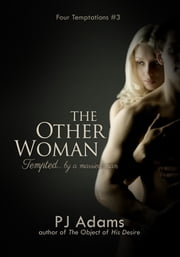 The Other Woman - Tempted by a married man ebook by PJ Adams