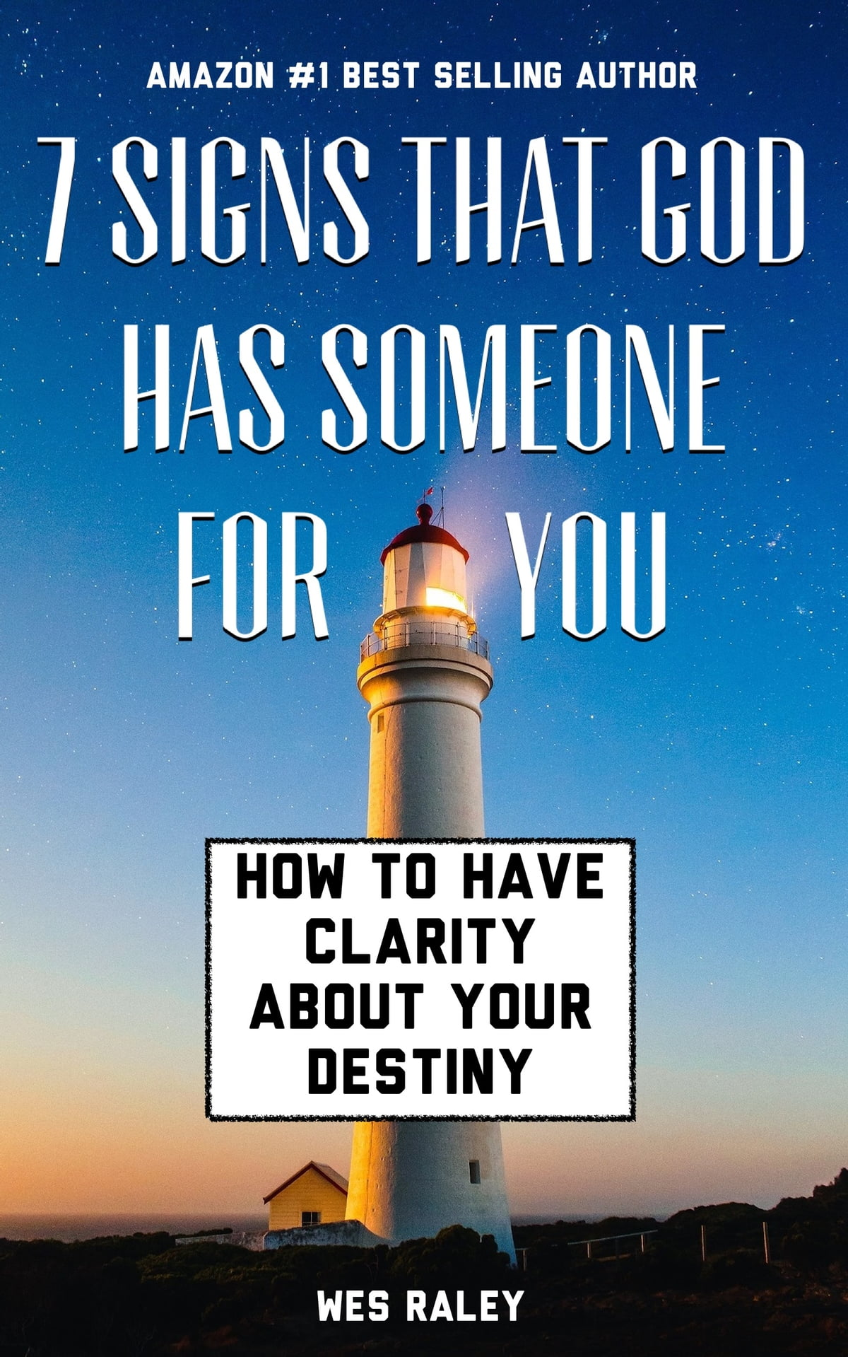 7 Signs that God has Someone for You ebook by Wes Raley - Rakuten Kobo
