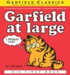 Garfield at Large - His 1st Book ebook by Jim Davis