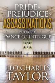 Dance of Intrigue ebook by Leo Charles Taylor