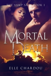 Mortal Death ebook by Elle Chardou