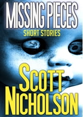 Missing Pieces ebook by Scott Nicholson