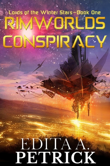 Rimworlds Conspiracy ebook by Edita A. Petrick