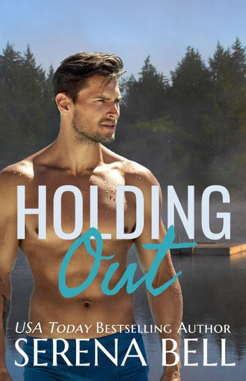 Holding Out ebook by Serena Bell