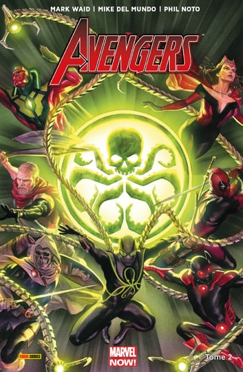 Avengers (2017) T02 - Secret Empire eBook by Mark Waid,Jeremy Whitley,Mike Del Mundo,Phil Noto