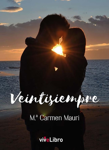 Veintisiempre eBook by Mª. Carmen Mauri