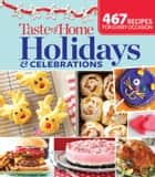 Taste of Home Holidays & Celebrations ebook by Editors at Taste of Home