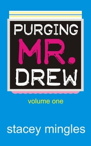 Purging Mr. Drew ebook by Stacey Mingles