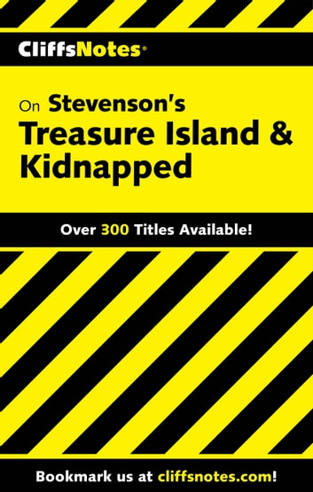 CliffsNotes on Stevenson's Treasure Island & Kidnapped eBook by Gary K Carey