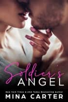 Soldier's Angel ebook by Mina Carter