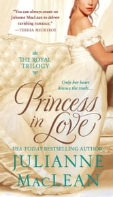 Princess in Love ebook by Julianne MacLean