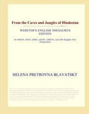 From The Caves And Jungles Of Hindostan ebook by Helena Pretrovna Blavatsky