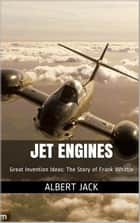 Jet Engines ebook by Albert Jack