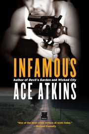 Infamous ebook by Ace Atkins
