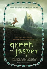 Green Jasper ebook by K. M. Grant